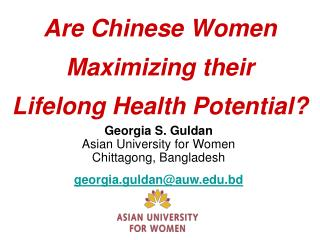 Are Chinese Women Maximizing their  Lifelong Health Potential