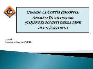 a cura di: Dr.ssa Annalisa G ASPARRE
