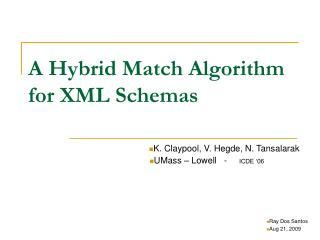 A Hybrid Match Algorithm for XML Schemas