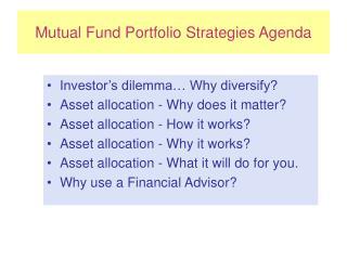 Mutual Fund Portfolio Strategies Agenda
