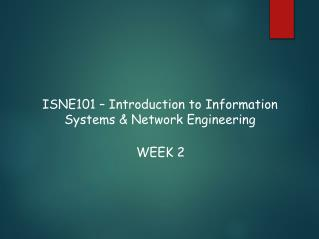 ISNE101 – Introduction to Information Systems & Network Engineering
