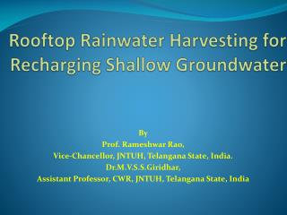 Rooftop Rainwater Harvesting for Recharging Shallow Groundwater