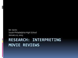 Research: Interpreting movie reviews