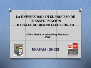 LA UNIVERSIDAD EN EL PROCESO DE  TRANSFORMACIÓN  HACIA EL GOBIERNO ELECTRÓNICO