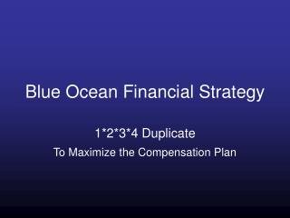 Blue Ocean Financial Strategy