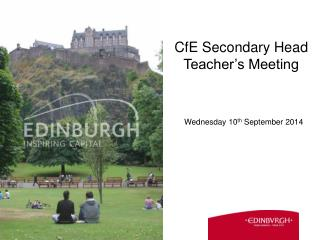 CfE  Secondary Head Teacher's Meeting