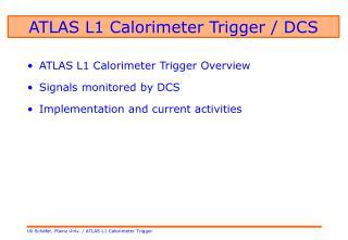 ATLAS L1 Calorimeter Trigger / DCS