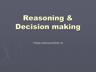 Reasoning & Decision making