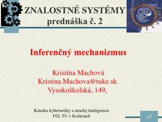 ZNALOSTN É SYSTÉMY  prednáška č. 2