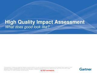 High Quality Impact Assessment What does good look like?