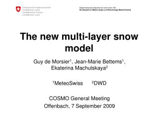 The new multi-layer snow model