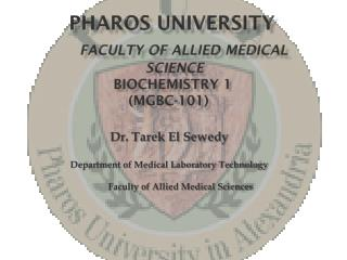 Pharos university Faculty of Allied Medical SCIENCE Biochemistry 1 (MGBC-101)
