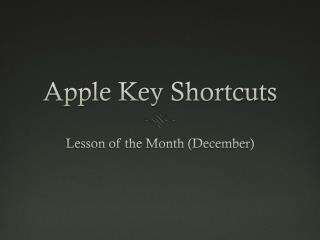 Apple Key Shortcuts