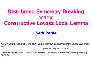Distributed Symmetry Breaking and the Constructive  Lovász  Local Lemma