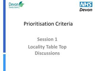 Prioritisation Criteria