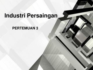 Industri Persaingan