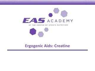 Ergogenic Aids: Creatine