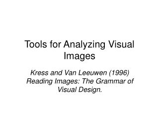 Tools for Analyzing Visual Images