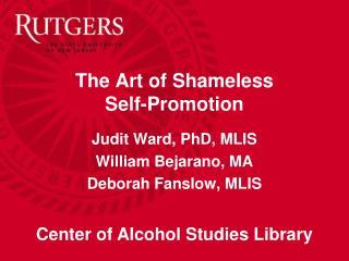 The Art of Shameless  Self-Promotion