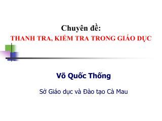 Chuyên đề: THANH TRA, KIỂM TRA TRONG GIÁO DỤC