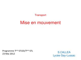 Transport Mise en mouvement