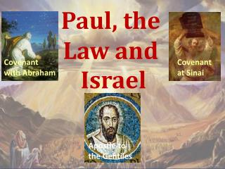 Paul, the  Law and  Israel