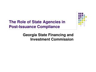 The Role of State Agencies in Post-Issuance Compliance