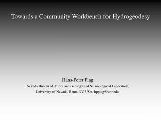 Towards a Community Workbench for Hydrogeodesy
