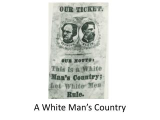 A White Man's Country