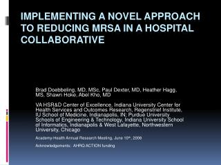 Implementing a Novel Approach to Reducing MRSA in a Hospital Collaborative