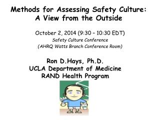 Methods for Assessing Safety Culture:  A View from the Outside
