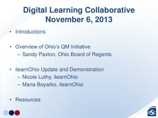 Digital Learning Collaborative November 6, 2013