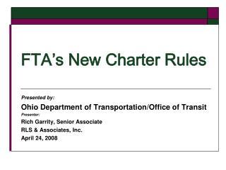 FTA's New Charter Rules