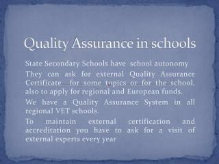 Quality  Assurance in  schools