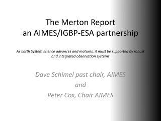 Dave  Schimel past chair, AIMES a nd Peter Cox, Chair AIMES