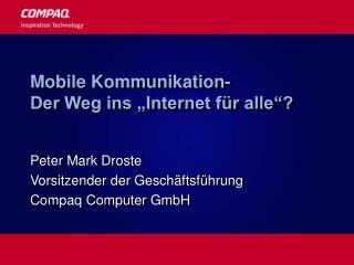 Mobile Kommunikation- Der Weg ins  Internet f r alle