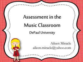 Assessment in the  Music Classroom  DePaul University