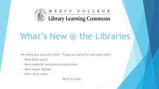 What's New @  the Libraries