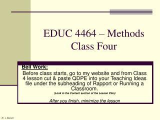 EDUC 4464 – Methods Class Four
