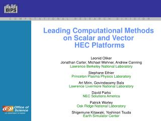 Leading Computational Methods on Scalar and Vector  HEC Platforms