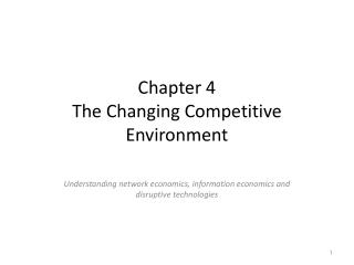 Chapter  4 The Changing Competitive Environment