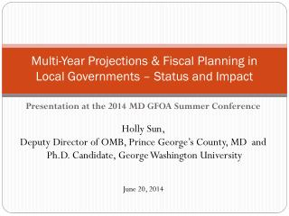 Multi-Year Projections & Fiscal  Planning  in  Local Governments – Status and  Impact
