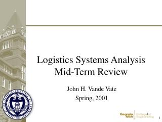 Logistics Systems Analysis Mid-Term Review