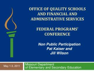Office of quality schools AND Financial and administrative services  federal programs  conference