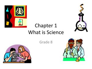 Chapter 1 What is Science