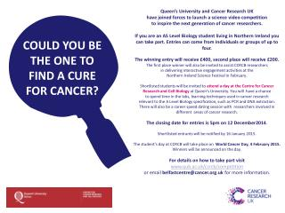 Could you BE THE ONE TO  find a cure for cancer?