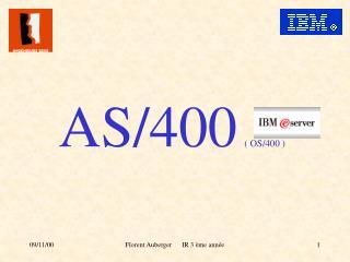 AS/400 ( OS/400 )