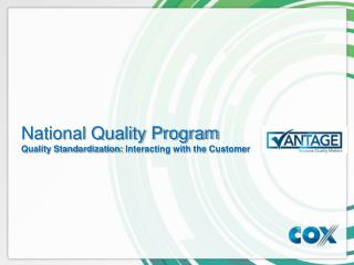 National Quality Program Quality Standardization:  Interacting with the Customer