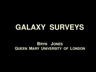 GALAXY  SURVEYS
