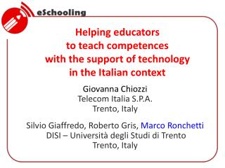 Helping educators  to teach competences  with the support of technology  in the Italian context